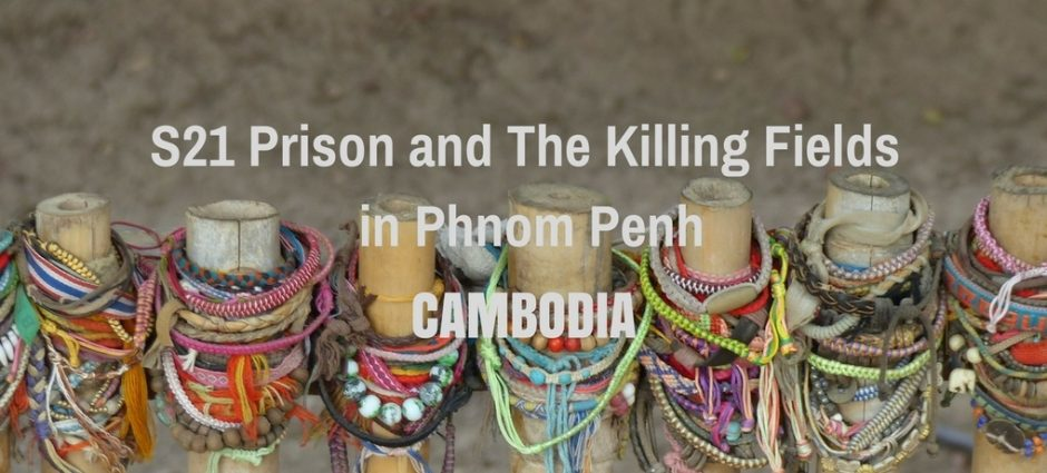 S21 Prison and The Killing Fields in Phnom Penh | Cambodia