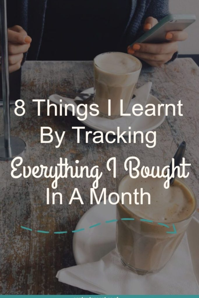 8 Things I Learnt By Tracking Everything I Bought For A Month