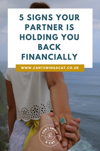 5 Signs Your Partner Is Holding You Back Financially
