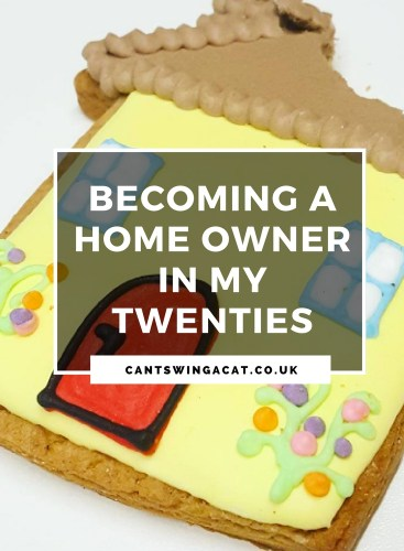 Becoming A Home Owner In My Twenties
