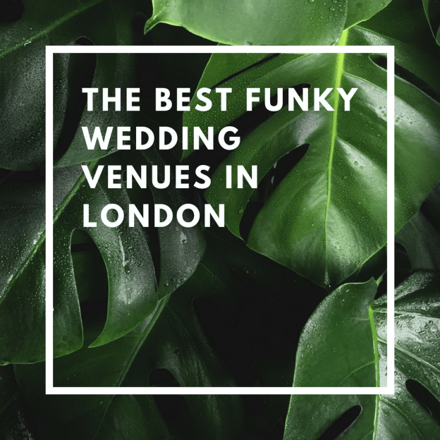 the best funky wedding venues in london