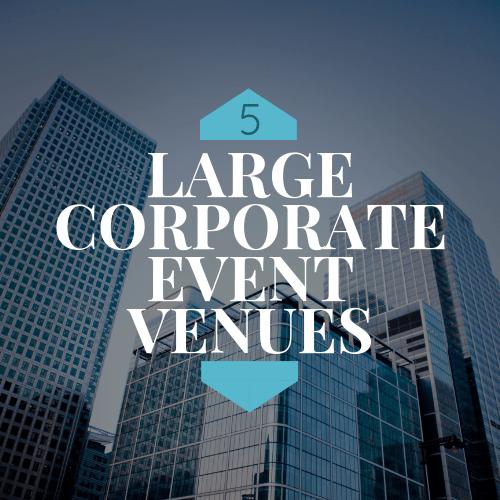 large corporate event venues