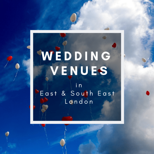 wedding venues in east and south east london