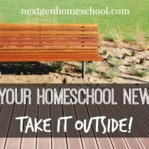 Give Your Homeschool New Life: Take it Outside!