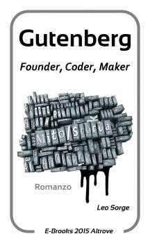 GUTENBERG.  Founder, Coder, Maker