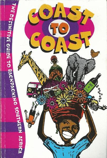 Coast to Coast: the Definitive Guide to Backpacking in South Africa