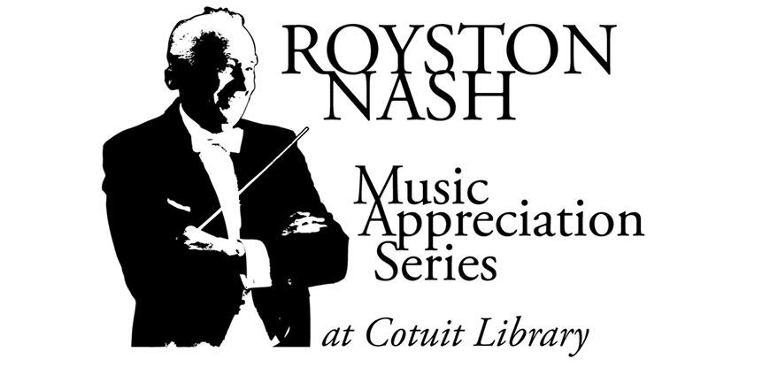 Royston Nash Music Appreciation Series