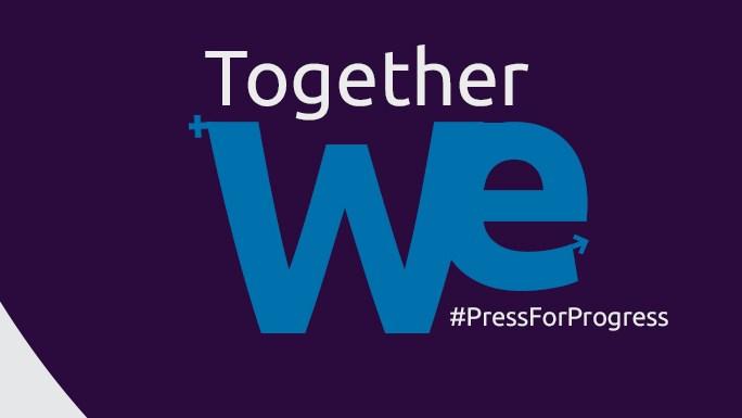 Together let's #PressForProgress