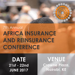 7th Annual Africa Insurance and Reinsurance Conference, Kenya