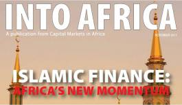 INTO AFRICA November 2017 Edition: Islamic Finance: Africa's New Momentum