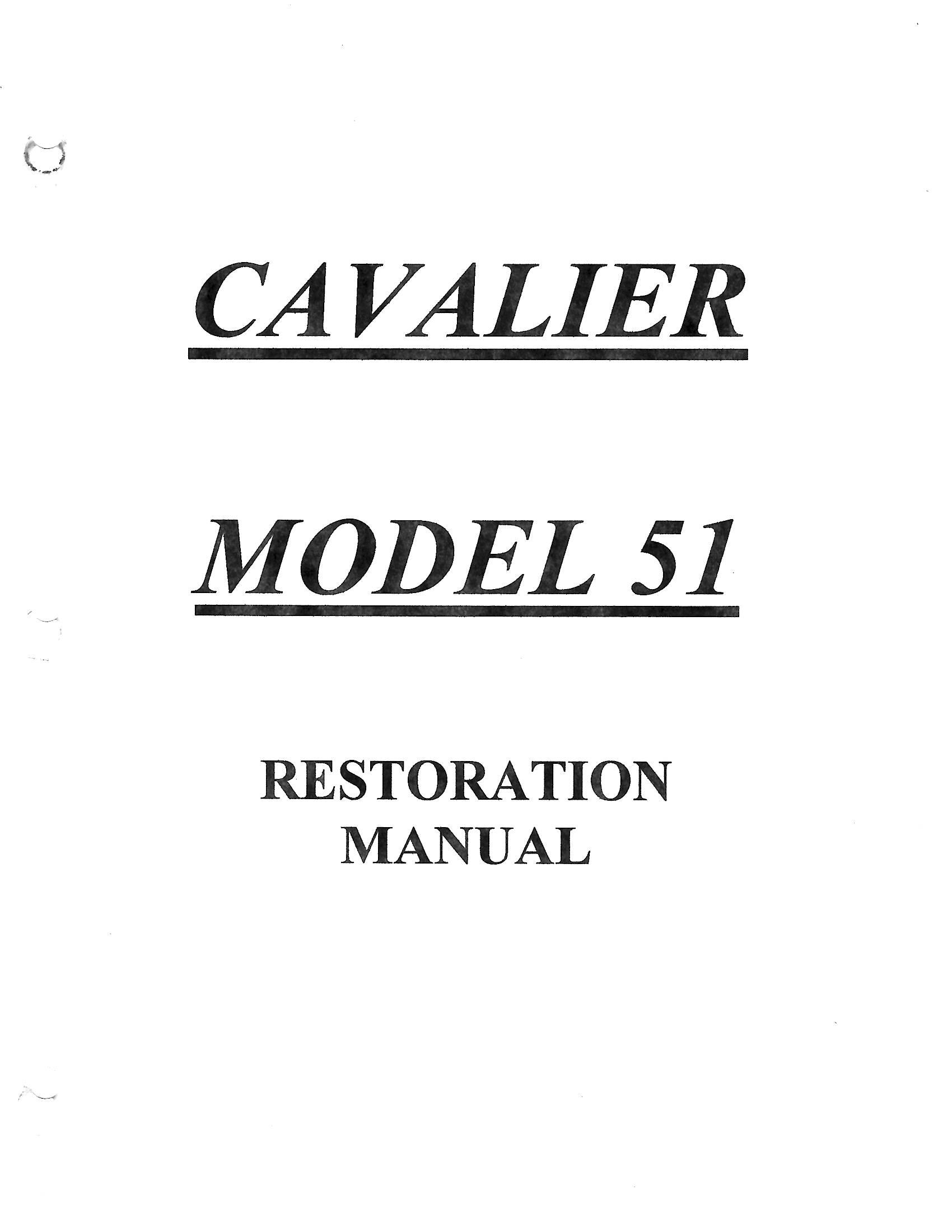 Cavalier Model 51 Restoration Manual (55 Pg.'s)