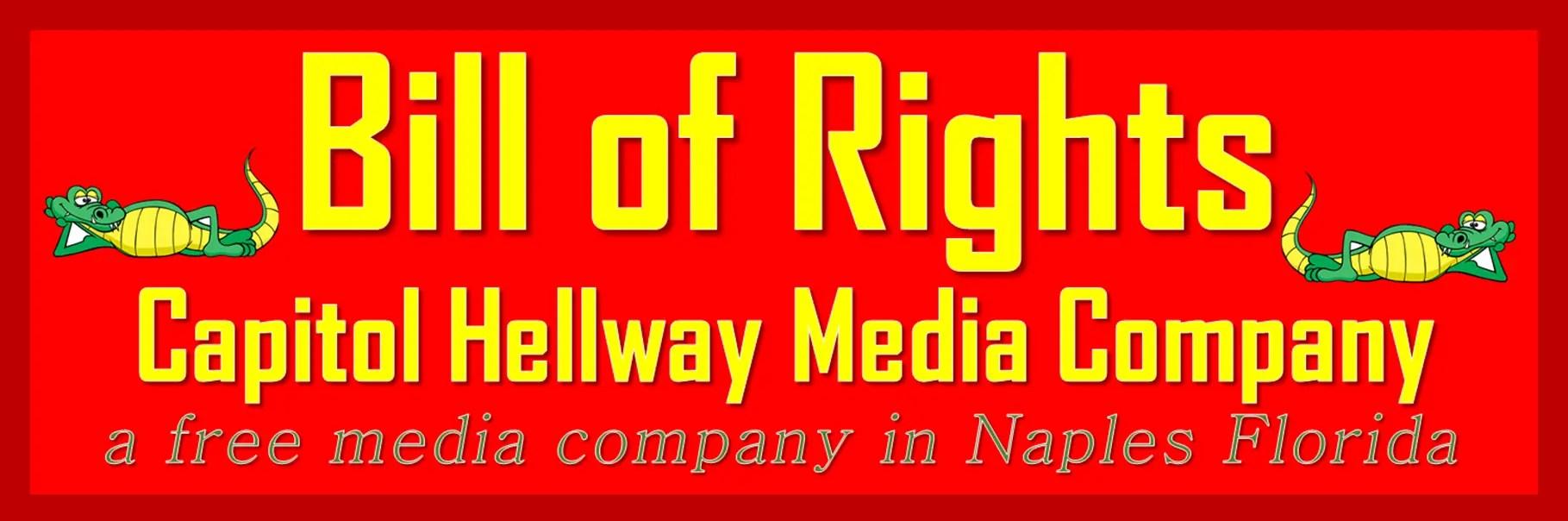 Bill of Rights - Capitol Hellway Media Company