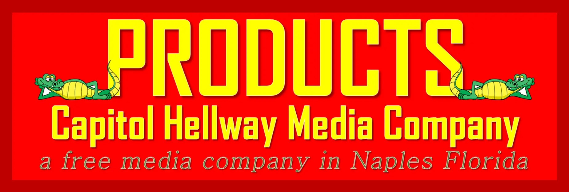 Capitol Hellway Media Company Products