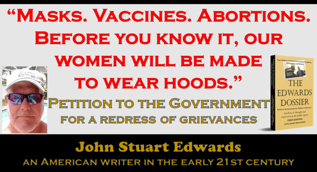 Petition to the Government for a Redress of Grievances   John Stuart Edwards