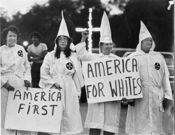 'America First' says the Klan. Trump shouts the same thing.