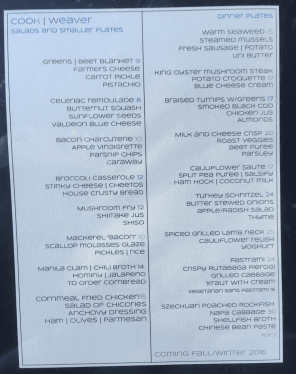 The work-in-progress menu we found posted outside Cook/Weaver