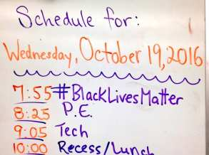 """#BlackLivesMatter on the schedule -- let's do this Seattle Public Schools educators! #BlackLivesMatterAtSchool"" -- @MsGoldmanQAE"