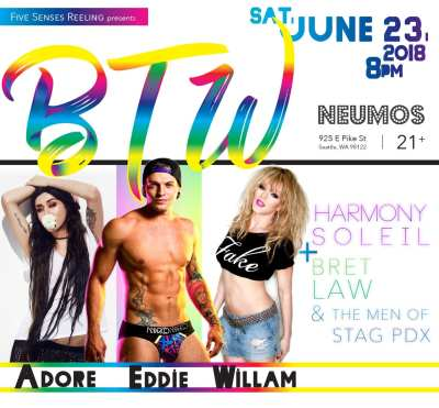 BTW Pride Party with Adore Delano + Willam @ Neumos