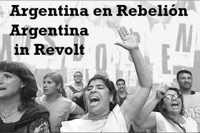 "Public Forum ""Argentina in Revolt"" @ New Freeway Hall"