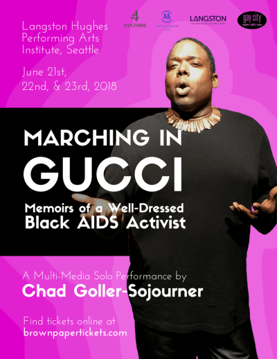 Marching in Gucci: Memoirs of a Well-Dressed Black AIDS Activist @ Langston Performing Arts Institute, Seattle