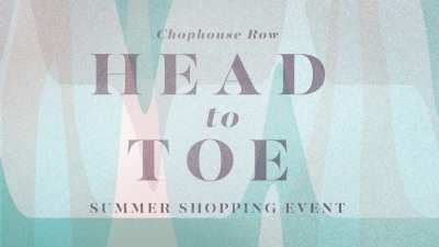 Chophouse Row Head-to-Toe @ Chophouse Row