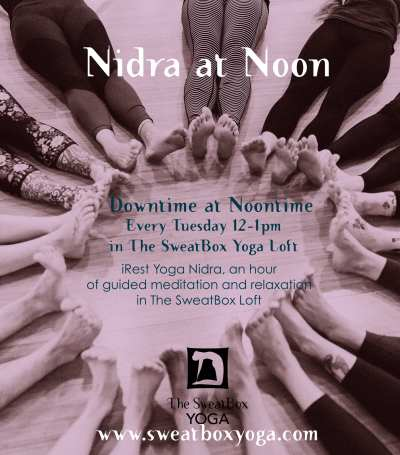 Downtime at Lunchtime- Yoga Nidra Every Tuesday at Noon @ The SweatBox Loft