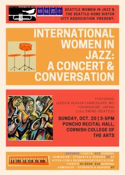 International Women in Jazz: A Concert & Conversation @ Poncho Recital Hall, Cornish College of the Arts