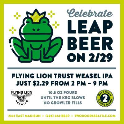 Celebrate Leap Beer at Two Doors Down @ Two Doors Down