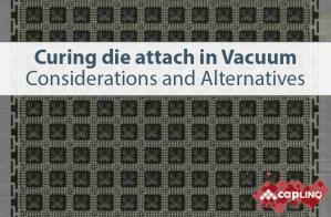 Curing die attach in aVacuum