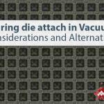 cure die attach in vacuum