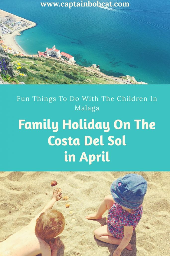 Family Holiday On The Costa Del Sol in April - Fun Things To Do With Children In Malaga