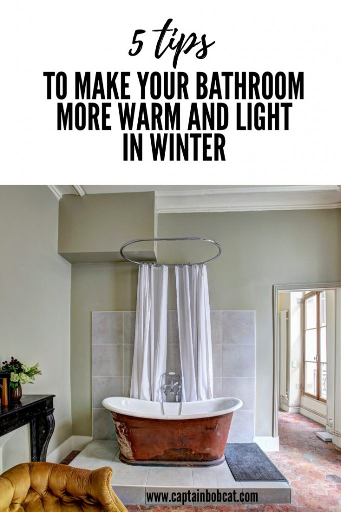 5 Tips To Make Your Bathroom More Warm And Light In Winter