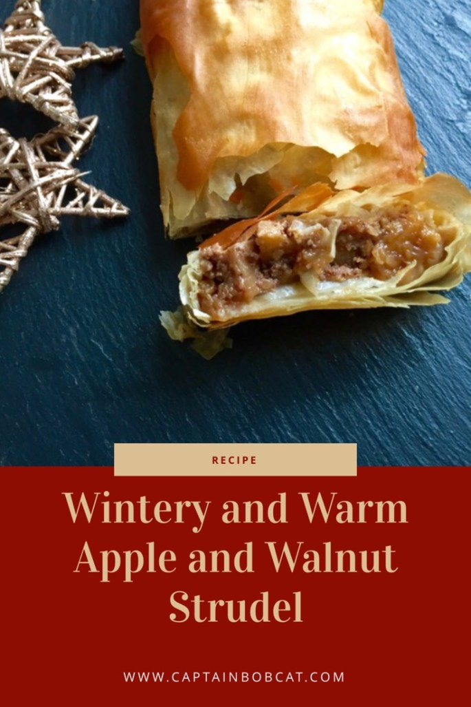 Wintery And Warm Apple And Walnut Strudel