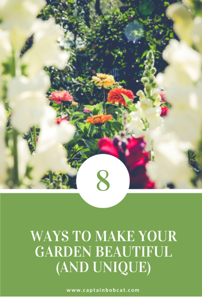 8 ways to make your garden beautiful and unique