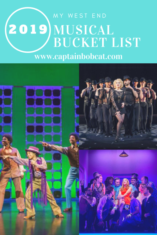 My West End Musical Bucket List 2019