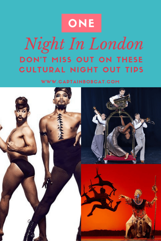 One Night In London - Don't Miss Out On These Cultural Night Out Tips