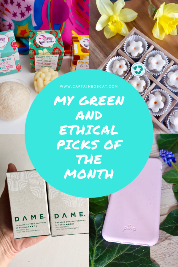 My Ethical And Green Picks Of The Month: March