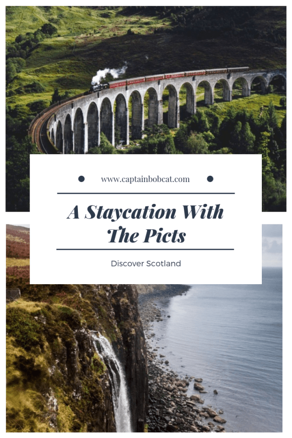 A Staycation With The Picts