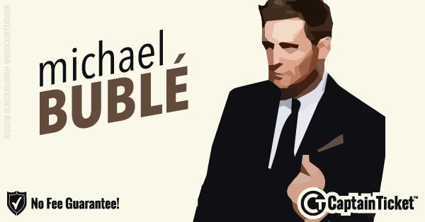 michael buble tickets no