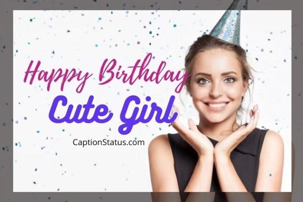 Happy birthday Cute Girl CaptionStatus