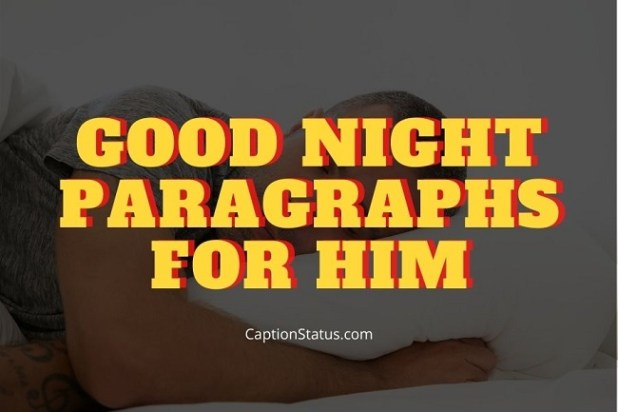 Good Night Paragraphs for Him
