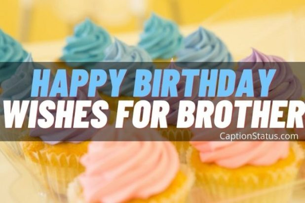 Happy Birthday Wishes For Brother -Feature
