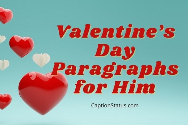 Valentine's Day Paragraphs for Him