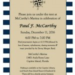 Paul McCarthy's colorful life will be celebrated next Sunday, December 11, from 4 - 7PM at McCarthy's Marina.