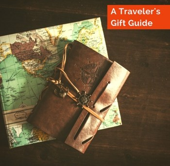 A Traveler's Gift Guide to satisfy the wanderlust in each of us.