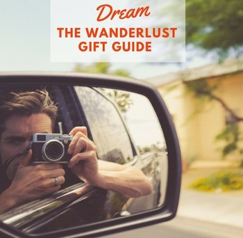 Turn Your Wanderlust Dream to Reality. Shop the Gift Guide #giftguide #Wanderlust #DreamTrip
