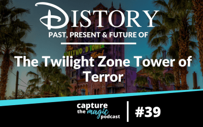 Ep 39: DIStory – The Twilight Zone Tower of Terror