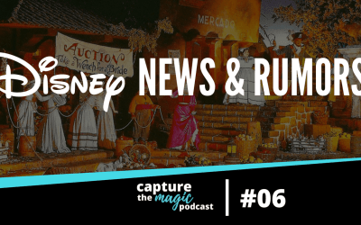 Ep 06: Disney News, Disney Bits & Rumors – 7/6/17
