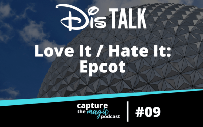 Ep 09: Love It, Hate It – Epcot