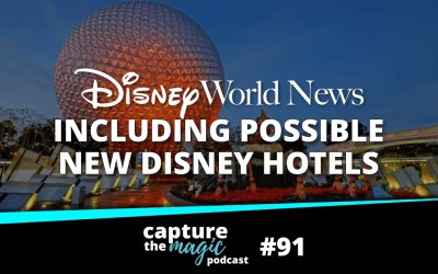 Ep 91: News, Rumors + New Hotels Under Construction?